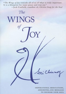The Wings of Joy, by Sri Chinmoy