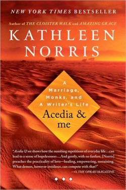 Acedia and Me, Kathleen Norris
