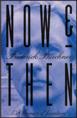 Now-and-Then-Buechner